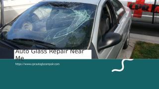 Auto Glass Repair Near Me.ppt