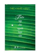 Thien Tap Cho Nguoi Ban Ron - HT.Thich Nhat Hanh.PDF
