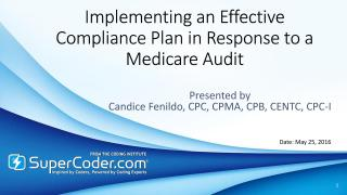 Implementing-an-effective-compliance-plan-in-response-to-a-medicare-audit.pdf