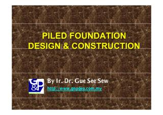 Piled Foundation design & Construction_By Gue See Sew.pdf