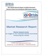 2017 Market Research Report on Global Automotive Electronic Brake Force Distribution (EBD) System Industry.pdf