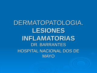 DERMATOInflamatorias 2 examen.ppt