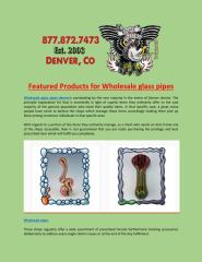 Featured_Products_for_Wholesale_glass_pipes.PDF